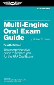 Multi-engine oral exam guide : the comprehensive guide to prepare you for the FAA checkride