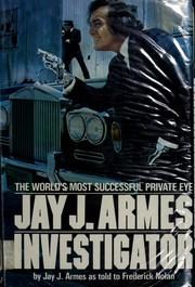 Jay J. Armes, investigator