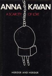 A Scarcity of Love A Novel (1972)