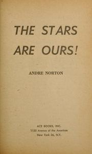 Cover of: The Stars Are Ours!