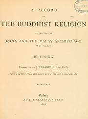 A record of the Buddhist religion as practised in India and the Malay archipelago (A. D. 671-695)