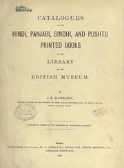 Catalogues of the Hindi, Panjabi, Sindhi, and Pushtu printed books in the library of the British Museum