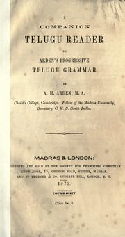 A companion Telugu reader to Arden's Progressive Telugu grammar