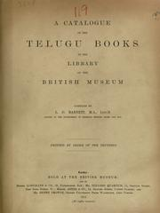 A catalogue of the Telugu books in the library of the British Museum, completed by L. D. Barnett