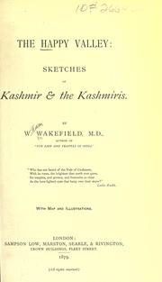 The happy valley: sketches of Kashmir & the Kashmiris