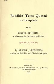 Buddhist texts quoted as Scripture by the Gospel of John