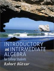Cover of: Introductory and Intermediate Algebra for College Students