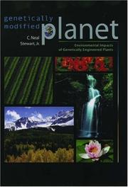 Genetically modified planet : environmental impacts of genetically engineered plants