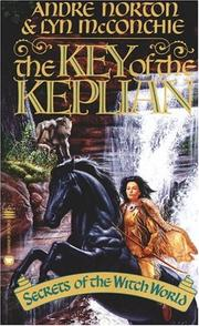 Cover of: The Key of the Keplian: Secrets of the Witch World