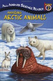 Amazing Arctic Animals (GB) (All Aboard Science Reader)