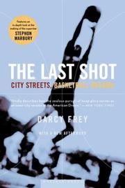 The last shot : city streets, basketball dreams