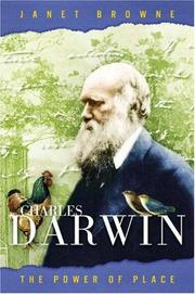 Charles Darwin Power of Place - Janet Browne