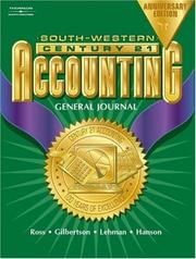 Cover of: Century 21 General Journal Accounting Anniversary Edition, Introductory Course Chapters 1-17