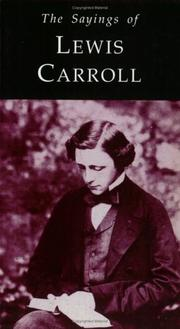Sayings of Lewis Carroll (Duckworth Sayings) (Duckworth Sayings)