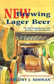 New brewing lager beer : the most comprehensive book for home- and microbrewers