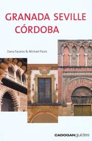 Cover of: Granada, Seville & Córdoba