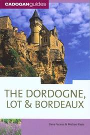 Cover of: The Dordogne, Lot & Bordeaux, 6th (Country & Regional Guides - Cadogan)