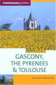 Cover of: Gascony, the Pyrenees & Toulouse, 5th (Country & Regional Guides - Cadogan)