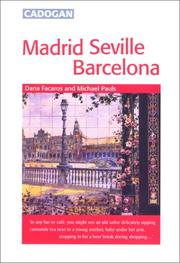 Cover of: Madrid, Seville, Barcelona (Cadogan Guides)