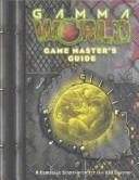 Cover of: Gamma World Game Masters Guide (Gamma World)