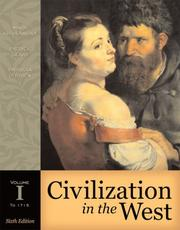 Cover of: Civilization in the West, Volume I (to 1715) (Book Alone) (6th Edition)