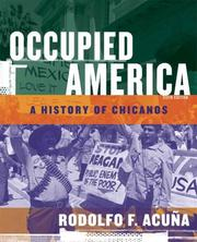 Occupied America : a history of Chicanos