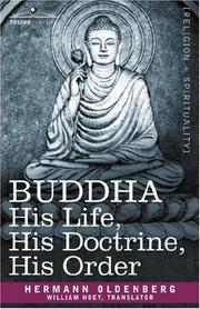 Buddha: sein Leben, seine Lehre, seine Gemeinde.