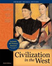 Cover of: Civilization in the West, Single Volume Edition, Primary Source Edition (Book Alone) (6th Edition) (MyHistoryLab Series)