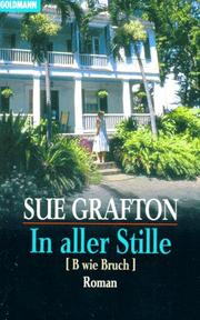 Cover of: In aller Stille. (B wie Bruch) by Sue Grafton
