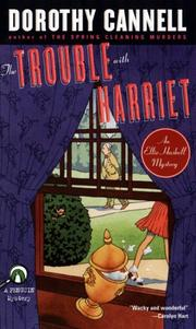 Cover of: The trouble with Harriet by Dorothy Cannell