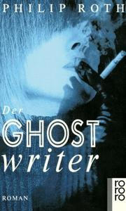Cover of: Der Ghostwriter. Roman by Philip Roth