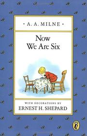 Cover of: Now we are six by A. A. Milne