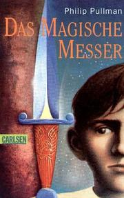 Cover of: Das Magische Messer by Philip Pullman