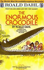 Cover of: The Enormous Crocodile by Roald Dahl