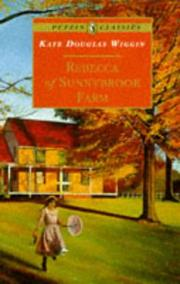 Cover of: Rebecca of Sunnybrook Farm by Wiggin, Kate Douglas Smith