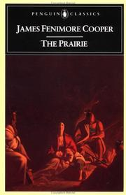 Cover of: The prairie by James Fenimore Cooper