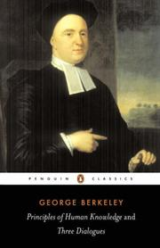 Cover of: A treatise concerning the principles of human knowledge by George Berkeley