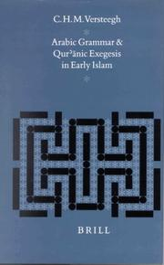 Arabic Grammar and Qur Anic Exegesis in Early Islam (Studies in Semitic Languages and Linguistics) C. H. M. Versteegh