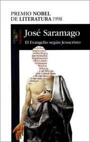 Cover of: El evangelio segn Jesucristo by Jos Saramago
