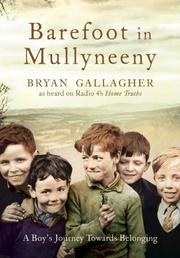 Cover of: Barefoot in Mullyneeny by Bryan Gallagher