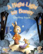 Cover of: A night-light for Bunny by Hayes, Geoffrey., Geoffrey Hayes