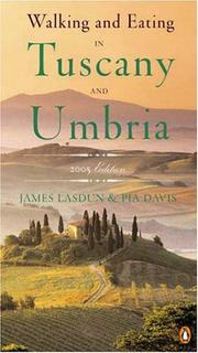 Cover of: Walking and eating in Tuscany and Umbria by James Lasdun