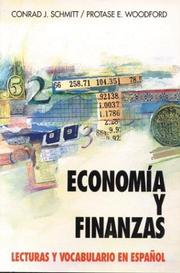 Cover of: Economia y finanzas by Conrad J. Schmitt