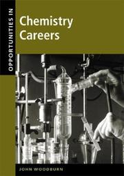 Cover of: Opportunities in chemistry careers by John H. Woodburn