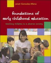 Cover of: Foundations of Early Childhood Education in a Diverse Society by Janet Gonzalez-Mena