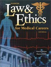 Cover of: Law & Ethics for Medical Careers by Karen Judson, Carlene Harrison