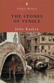 Cover of: The stones of Venice by John Ruskin
