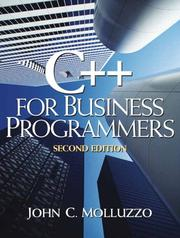 Cover of: C++ for Business Programming by John C. Molluzzo