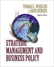Cover of: Strategic management and business policy by Thomas L. Wheelen