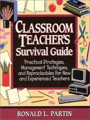 Cover of: Classroom Teacher's Survival Guide by Ronald Partin